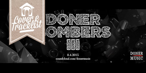 """C&T: """"Doner Bombers Compilation Vol.3"""""""
