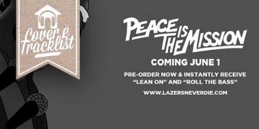 "C&T: ""Major Lazer - Peace is the mission"""