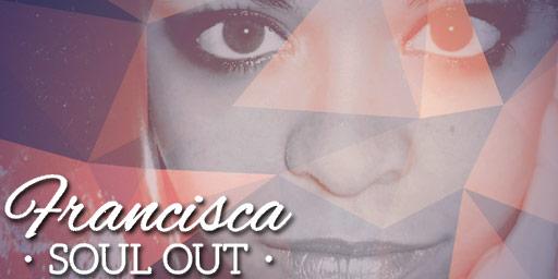 "Francisca ""Soul Out"" (l'intervista)"