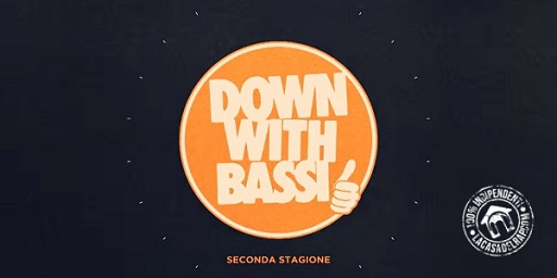 """Down with Bassi"" S2E01"