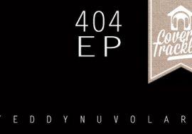 "C&T: ""Teddy Nuvolari – 404 EP"""