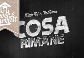 """C&T: """"Biggie Paul e The Essence – Cosa Rimane"""""""