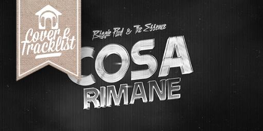 """C&T: """"Biggie Paul e The Essence - Cosa Rimane"""""""