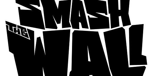 Smash The Wall: fuori il primo estratto
