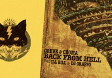 """Greve & Croma: """"Back From Hell"""" Feat. Ill Bill"""