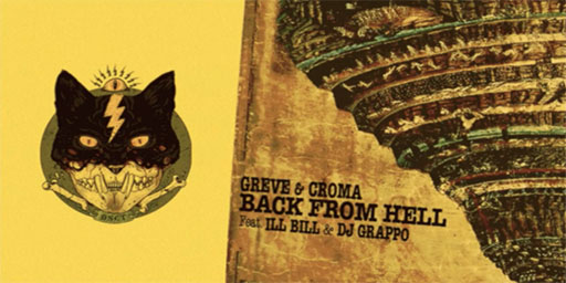 "Greve & Croma: ""Back From Hell"" Feat. Ill Bill"