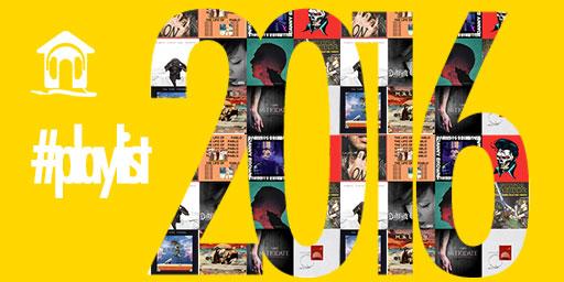 #PLAYLIST: i dischi che ci sono piaciuti nel 2016
