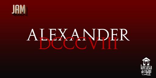 JAM: Alexander DCCVII - Trap Loaded