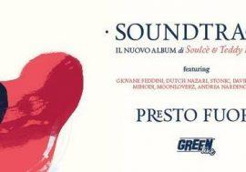 "Soulcè & Teddy Nuvolari – ""Soundtrack"" (Video)"