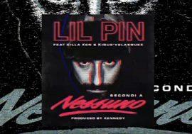 """Lil'Pin – """"Secondi a nessuno"""" (Inedito)"""