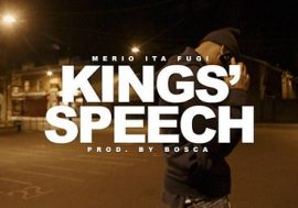 "Merio – ""Kings' Speech"" prod.Bosca ft.Ita & Fugi"