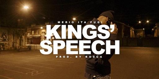 "Merio - ""Kings' Speech"" prod.Bosca ft.Ita & Fugi"
