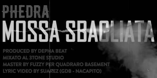 "Phedra: ""Mossa sbagliata"" prod. Depha Beat"