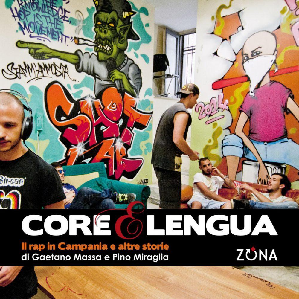 Core e Lengua: il rap in Campania e altre storie, raccontate dalle immagini di Gaetano Massa e Pino Miraglia