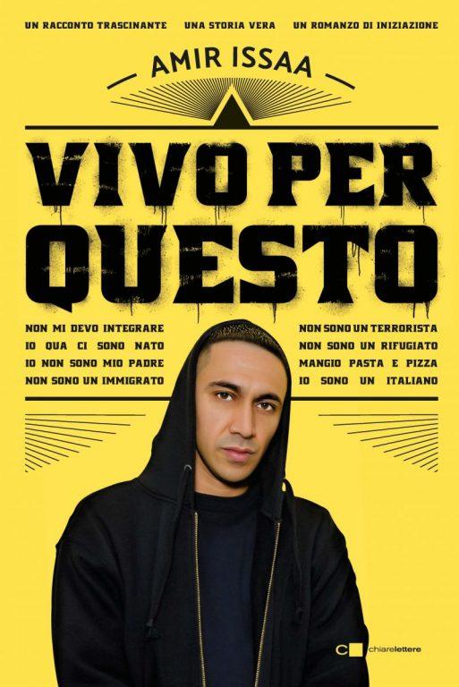 copertina del libro Vivo per questo di Amir Issaa