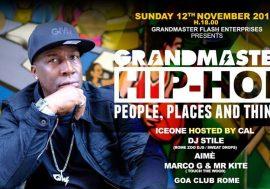 Hip Hop, people, places and things: Grandmaster Flash arriva a Roma per una serata che non potete perdere