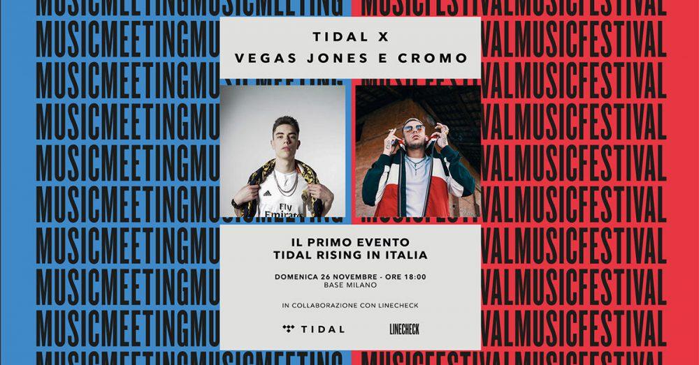 Partecipa e vinci i 4 biglietti per TIDAL X Vegas Jones e Cromo il 26 novembre @ BASE di Milano