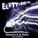 copertina Elettrico Rancore & DJ Myke