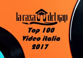 Solo un'altra playlist di fine anno – Top 100 Video Italia 2017