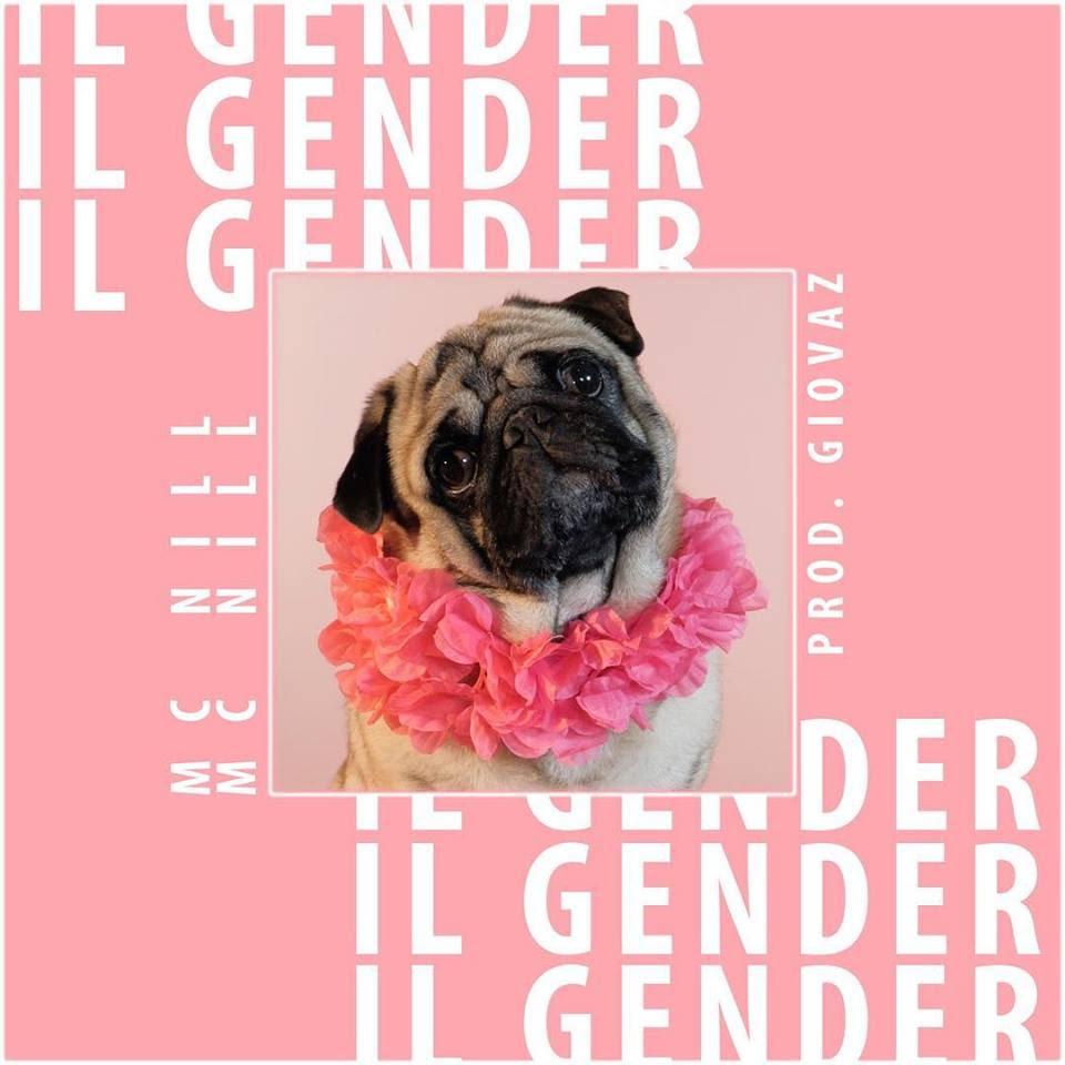 """Mc Nill pubblica il singolo con video di """"Il Gender"""""""