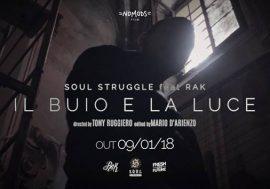 Soul Struggle pubblica Il Buio e la Luce in collaborazione con Rak
