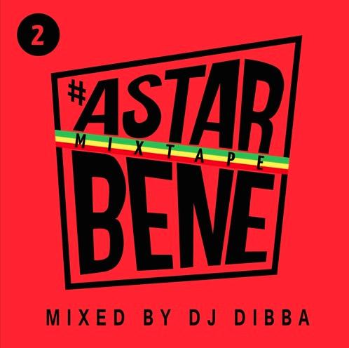 Astarbene Mixtape 2, il nuovo tape del Reggae Radio Show mixato da Dj Dibba
