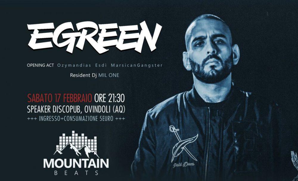Vinci due biglietti per il live di Egreen del 17 febbraio al Mountain Beats Ovindoli (AQ)