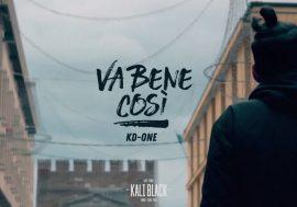 Kd-One pubblica il video di Va Bene Così