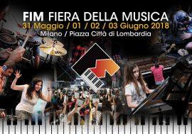 Dal 31 maggio al 3 giugno arriva FIM, la Fiera Internazionale della Musica a Milano