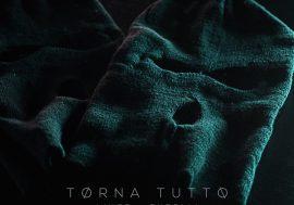 Torna tutto è il nuovo singolo di Tyrelli in collaborazione con Lince