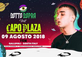Vinci 2 biglietti per il live di Capo Plaza del 9 agosto al Sottosopra Fest di Gallipoli