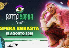 Vinci 2 biglietti per il live di Sfera Ebbasta e Dref Gold del 15 agosto al Sottosopra Fest di Gallipoli