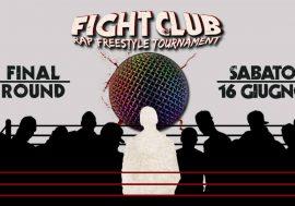 Fight Club – Rap Freestyle Tournament: al via la Finale della VI edizione