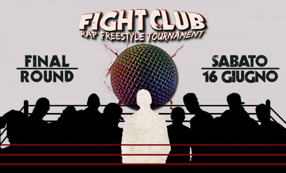 Fight Club - Rap Freestyle Tournament: al via la Finale della VI edizione