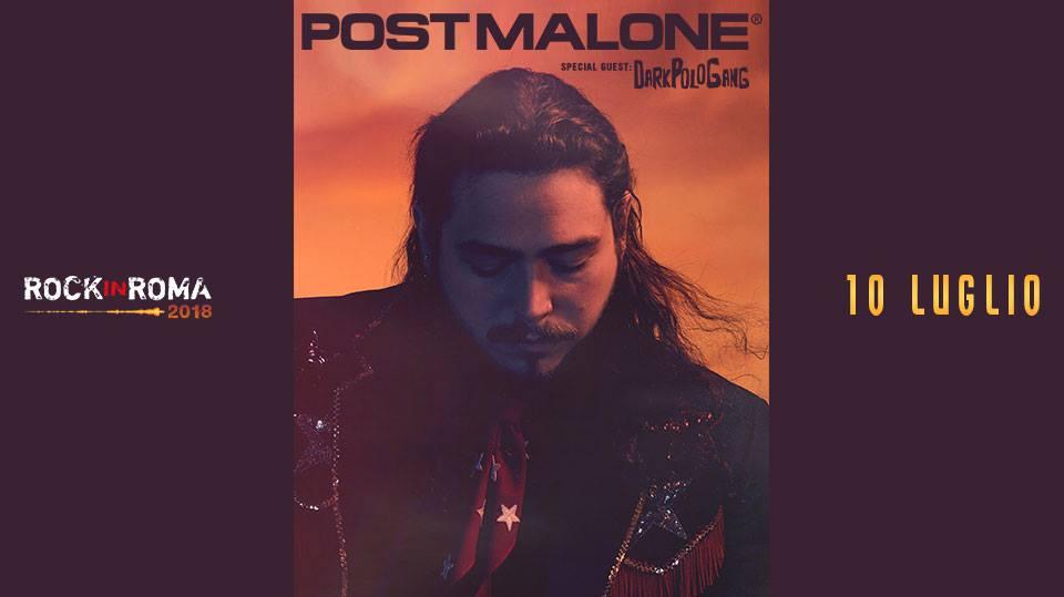 Vinci 2 biglietti per il live di Post Malone + Dark Polo Gang del 10 luglio @ Rock In Roma