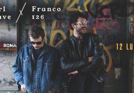 Vinci 2 biglietti per il live di Carl Brave x Franco 126 del 12 luglio @ Rock In Roma