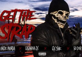 Uncle Murda pubblica il video di Get The Strap feat 50 Cent, 6ix9ine e Casanova