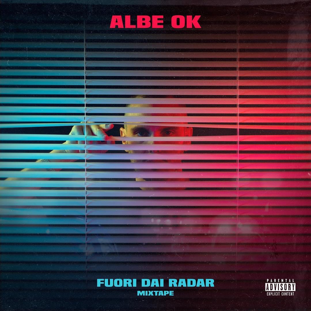 Albe OK torna con il progetto Fuori dai radar - Mixtape
