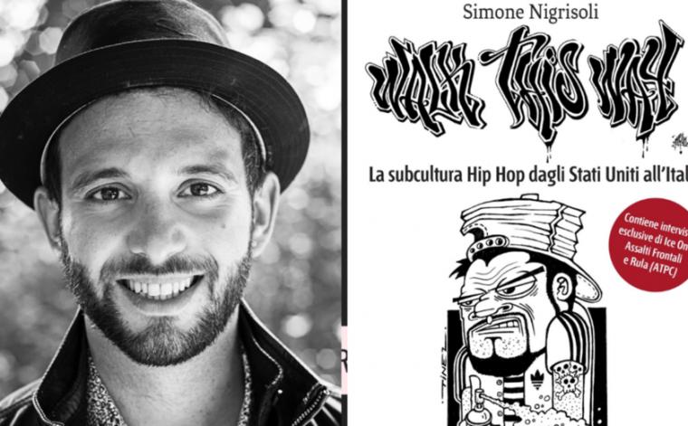 Walk This Way di Simone Nigrisoli: intervista all'autore