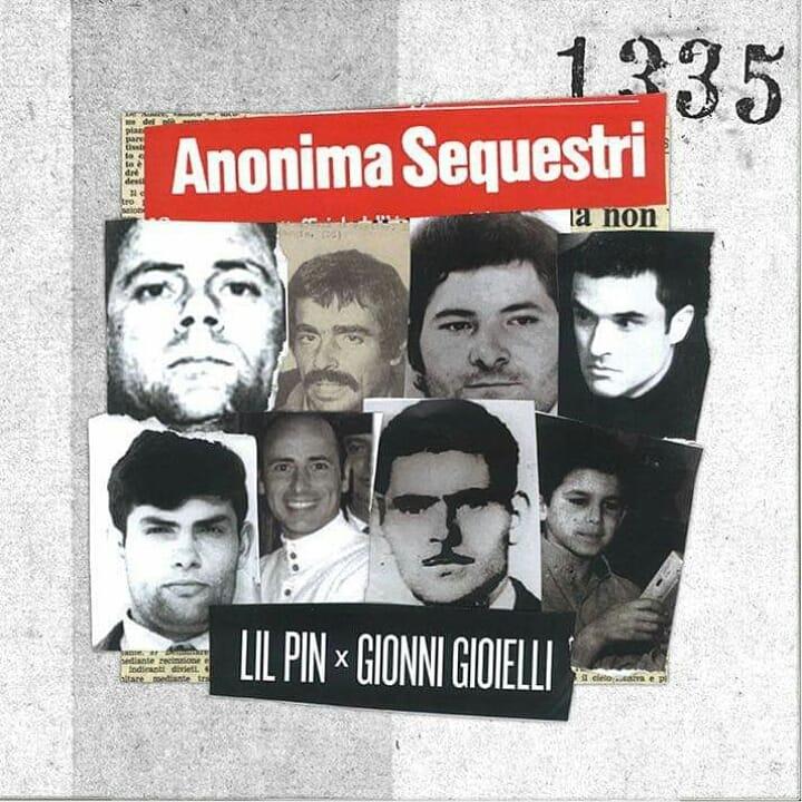 Anonima sequestri è il disco di Lil Pin e Gionni Gioielli