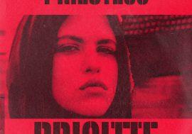 Ascolta Brigitte il nuovo singolo di Priestess