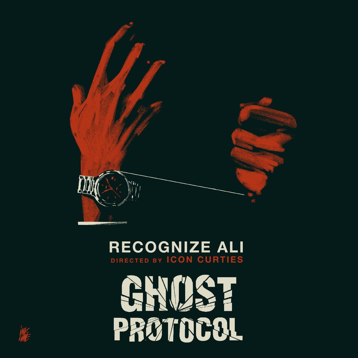 Icon Curties e Recognize Ali pubblicano Ghost Protocol