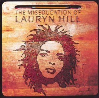 Lauryn Hill – The Miseducation Of Lauryn Hill