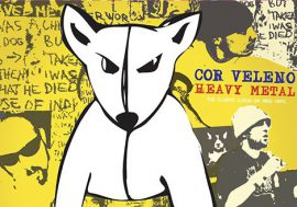 Cor Veleno, Heavy Metal: l'anima Punk del Rap Italiano