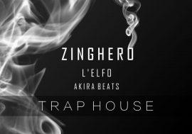 Entra anche tu nella Trap House con Zinghero e L'Elfo
