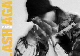 Ensi anticipa Clash Again con il singolo Mira