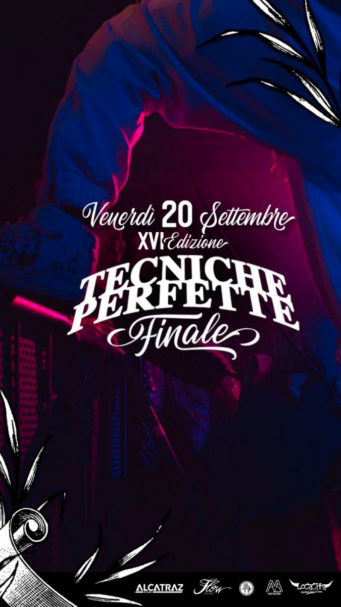 Tecniche Perfette, la finale il prossimo 20 Settembre