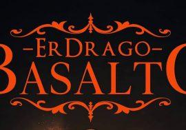 Fiamme e lava: Basalto, le origini di Er Drago