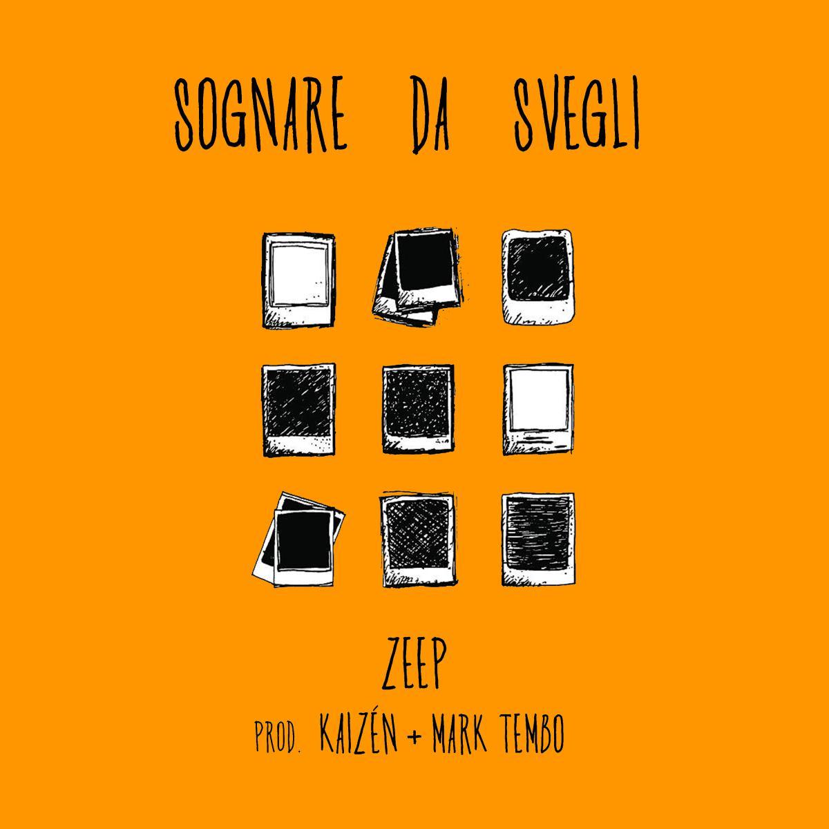 Kaizèn e Zeep pubblicano il singolo Sognare da svegli