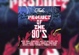 Product of the 90's: un'eco musicale direttamente dal passato